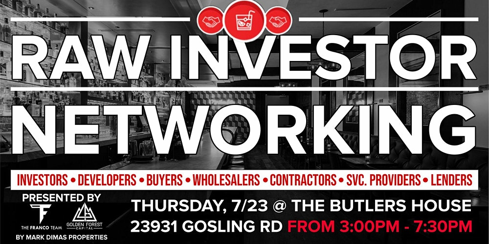 Be a Member of Raw Investor Networking Event and Spend your July Productively