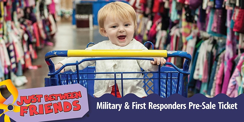 Purchase JBF Woodlands & Conroe Fall 21 Military & First Responders Pre-Sale Ticket
